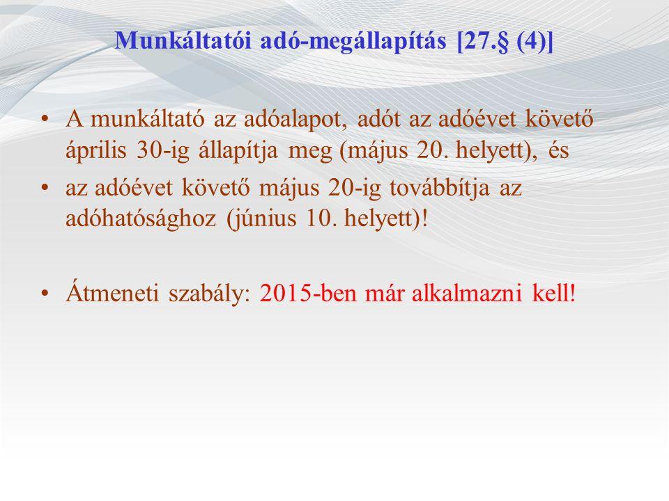 Munkáltatói adó-megállapítás [27.§ (4)]